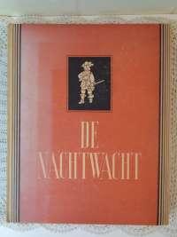 De Nachtwacht De historie van een meesterwerk door D. Wijnbeek 1944 1e druk