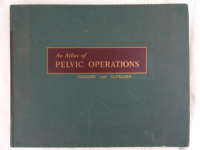 An atlas of pelvic operations 1953