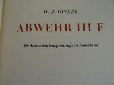 Abwehr III F door HJ Giskes