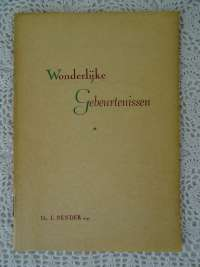 Wonderlijke gebeurtenissen Dr L. Bender antiek boekje 1951